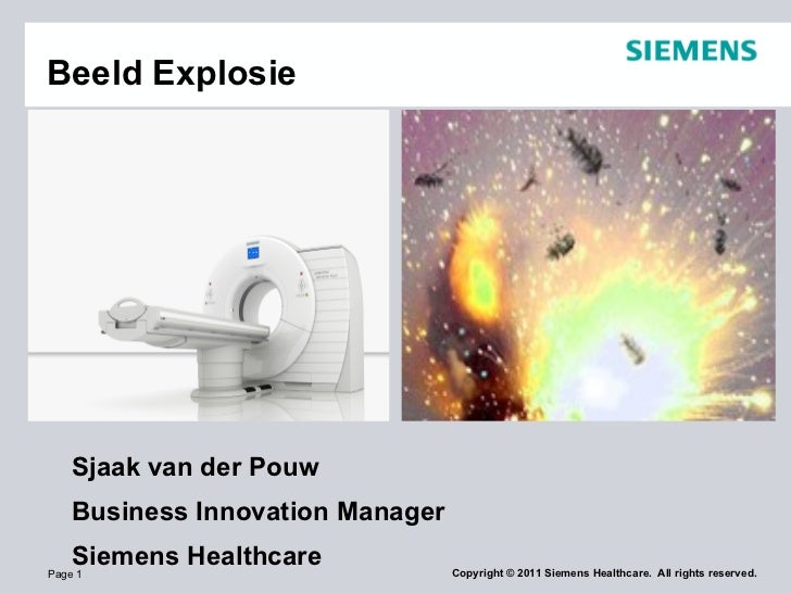 Beeld Explosie Sjaak van der Pouw Business Innovation Manager  Siemens Healthcare