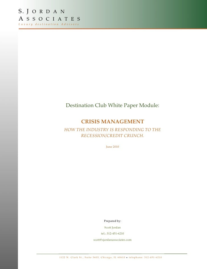 S. J O R D A N A S S O C I A T E S Luxury destination Advisors                              Destination Club White Paper M...