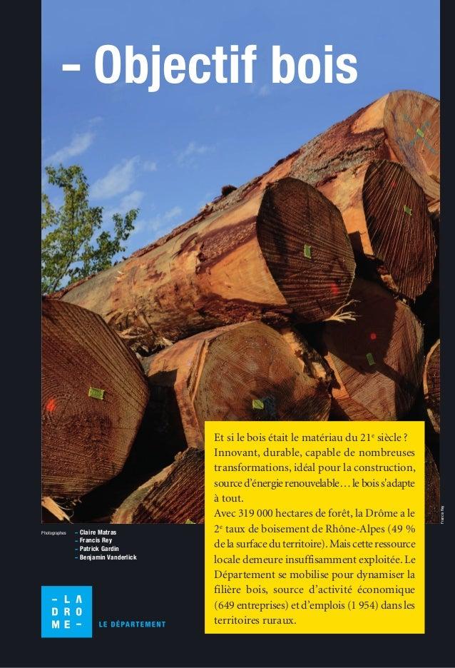 Objectif bois  Photographes Claire Matras  Francis Rey  Patrick Gardin  Benjamin Vanderlick  Et si le bois était le matéri...