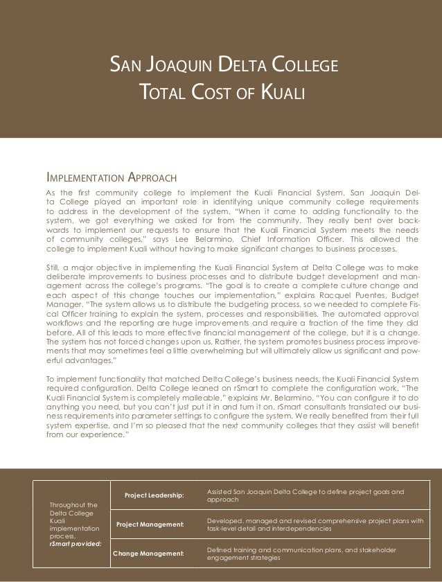 San Joaquin Delta College Total Cost of Kuali Implementation Approach As the first community college to implement the Kual...