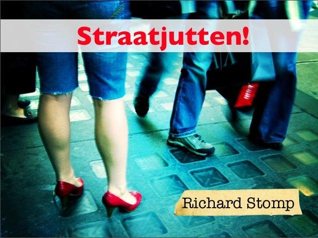 Straatjutten!       Richard Stomp