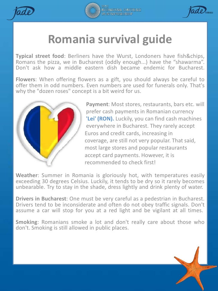 Romania survival guideTypical street food: Berliners have the Wurst, Londoners have fish&chips,Romans the pizza, we in Buc...