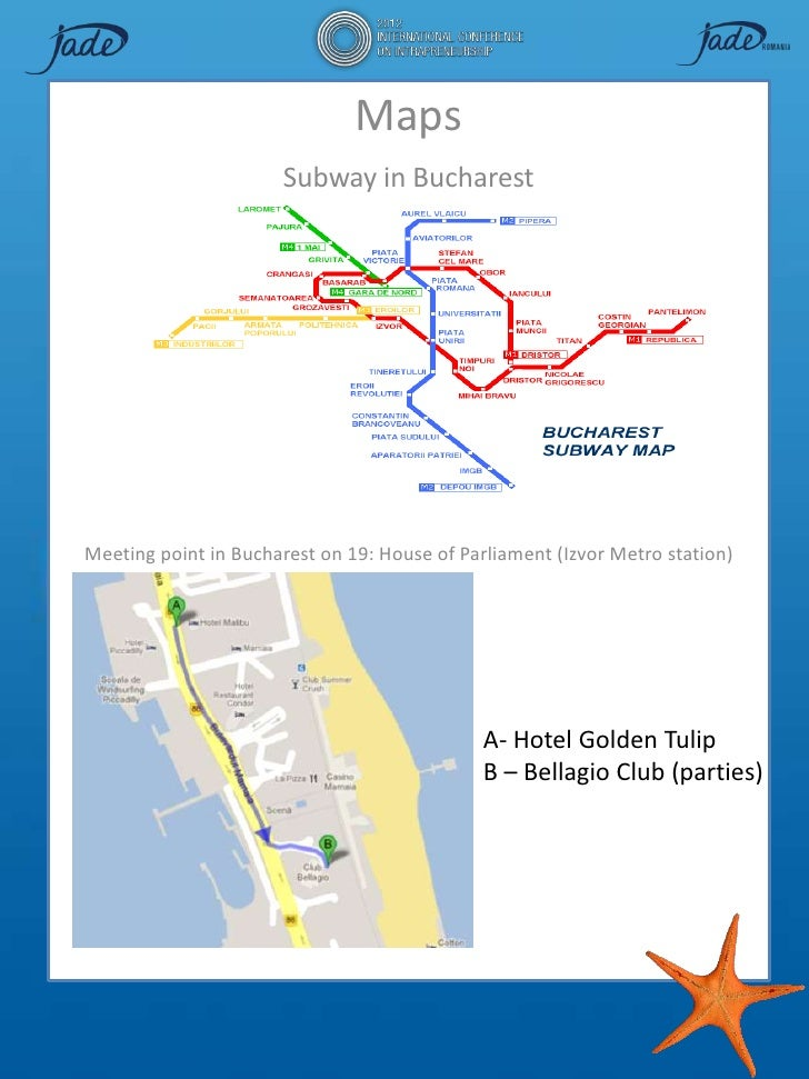 Maps                      Subway in BucharestMeeting point in Bucharest on 19: House of Parliament (Izvor Metro station)  ...