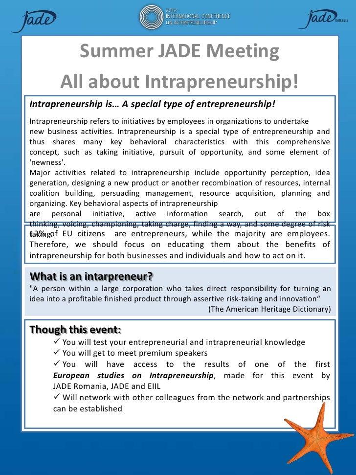 Summer JADE Meeting        All about Intrapreneurship!Intrapreneurship is… A special type of entrepreneurship!Intrapreneur...