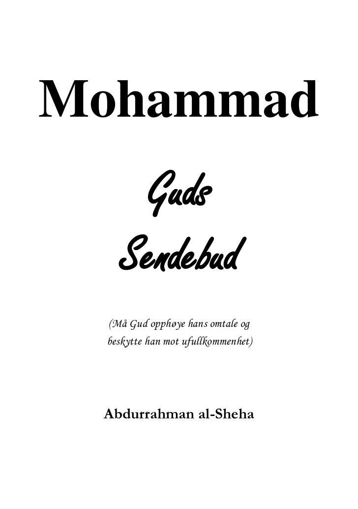 Mohammad     Guds   Sendebud (Må Gud opphøye hans omtale og beskytte han mot ufullkommenhet) Abdurrahman al-Sheha
