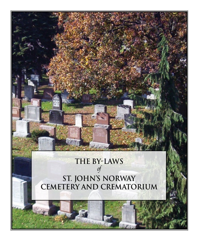 ST. JOHN'S NORWAY CEMETERY AND CREMATORIUM 256 Kingston Road Toronto, Ontario M4L 1S7 416.691.2965 info@stjohnsnorwaycemet...