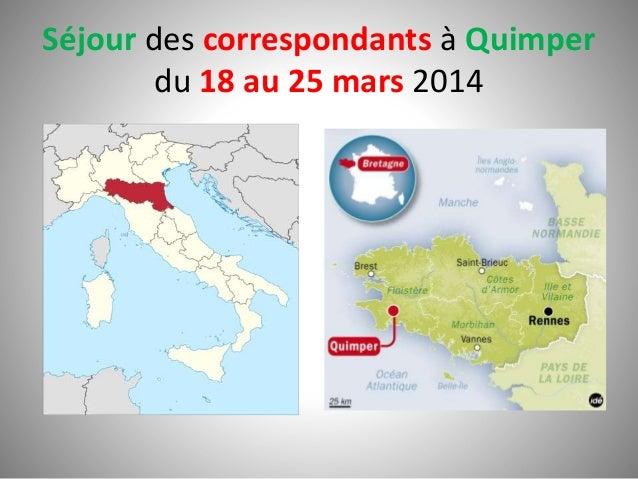 Séjour des correspondants à Quimper du 18 au 25 mars 2014
