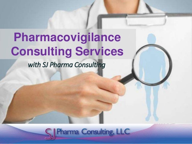 Pharmacovigilance Consulting Services with SJ Pharma Consulting