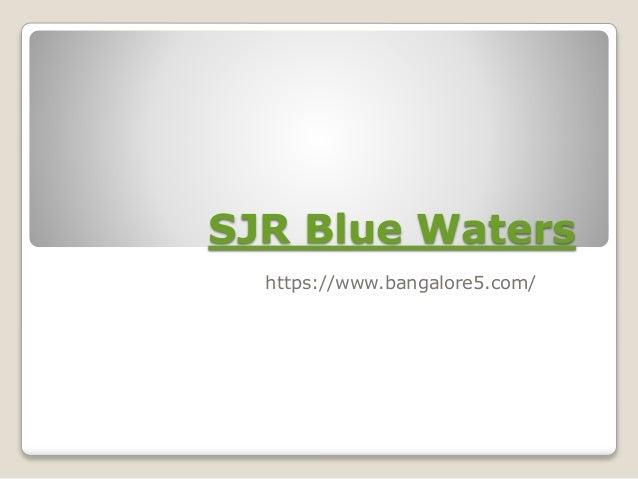 SJR Blue Waters https://www.bangalore5.com/