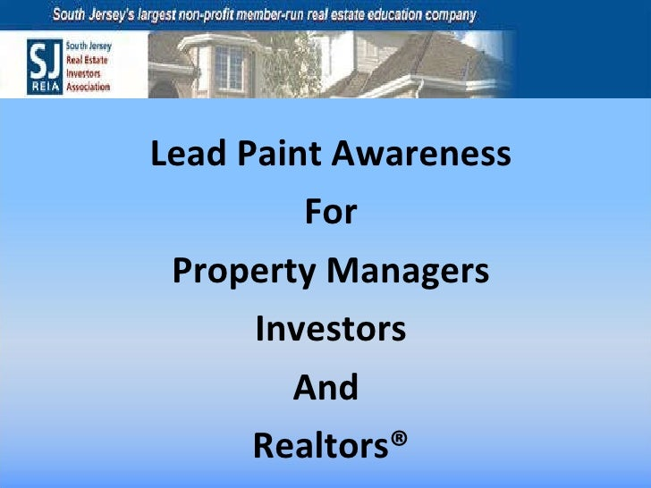 Lead Paint Awareness For Property Managers Investors And  Realtors®