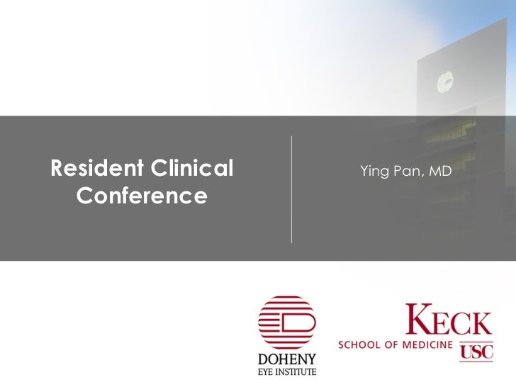 Resident Clinical Conference Ying Pan, MD