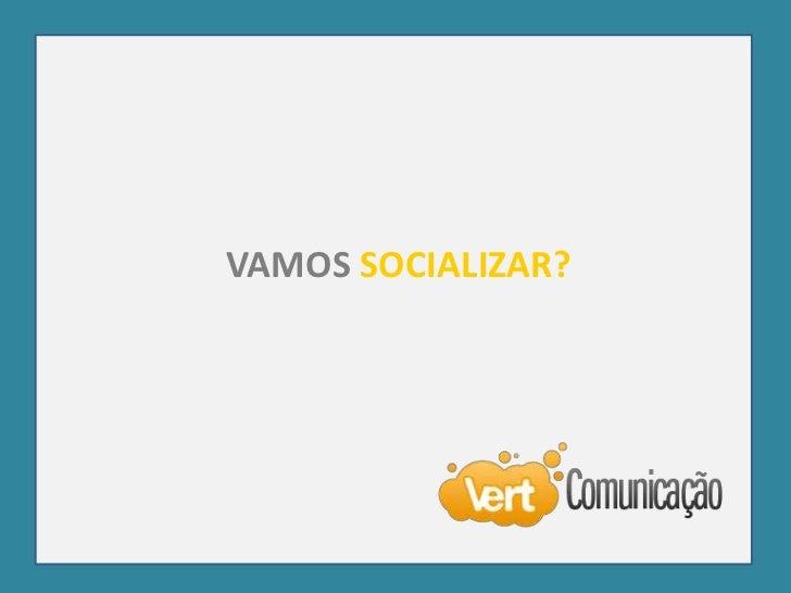 VAMOS SOCIALIZAR?