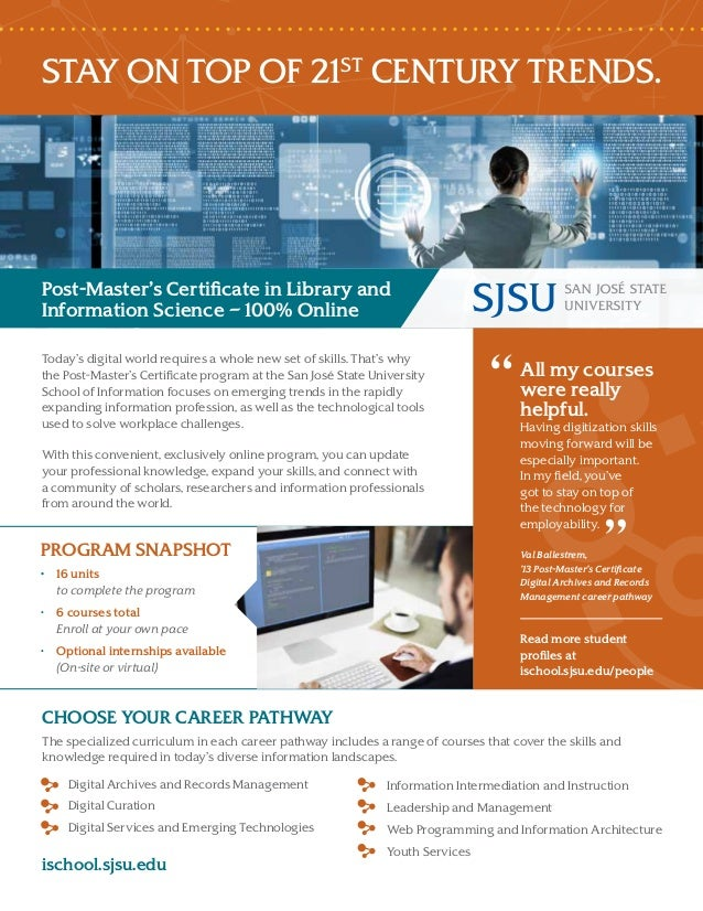STAY ON TOP OF 21ST CENTURY TRENDS. Post-Master's Certificate in Library and Information Science – 100% Online Today's dig...