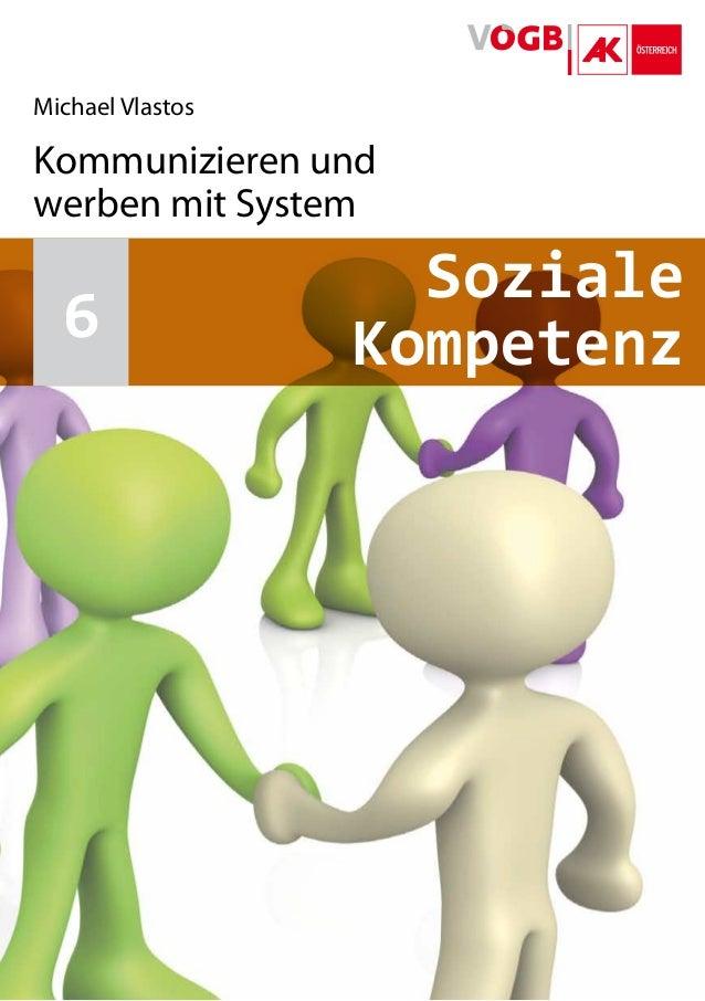 Michael Vlastos Kommunizieren und werben mit System SK6KommunizierenundwerbenmitSystem Soziale Kompetenz6
