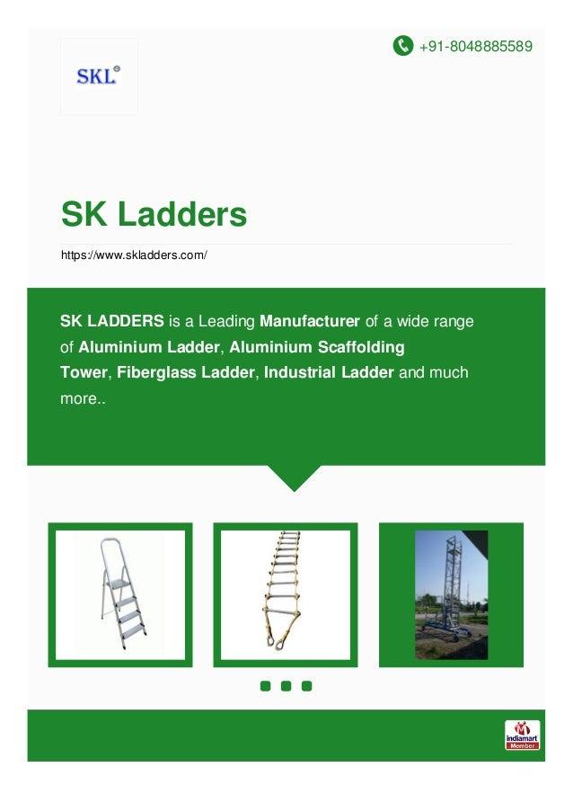 +91-8048885589 SK Ladders https://www.skladders.com/ SK LADDERS is a Leading Manufacturer of a wide range of Aluminium Lad...