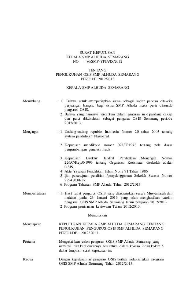 SURAT KEPUTUSAN KEPALA SMP ALHUDA SEMARANG NO : 86/SMP-YPIA/IX/2012 TENTANG PENGUKUHAN OSIS SMP ALHUDA SEMARANG PERIODE 20...