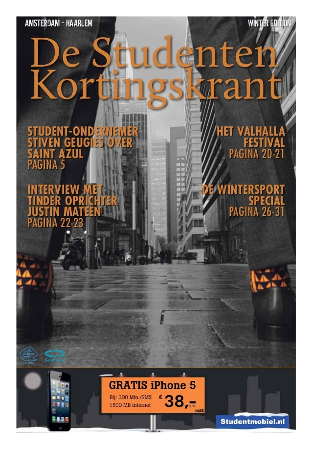 Amsterdam - Haarlem  winter edition  student-ondernemer Stiven Geugies over Saint Azul pagina 5  Het Valhalla Festival pag...