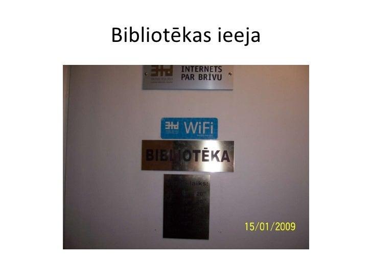 Bibliotēkas ieeja