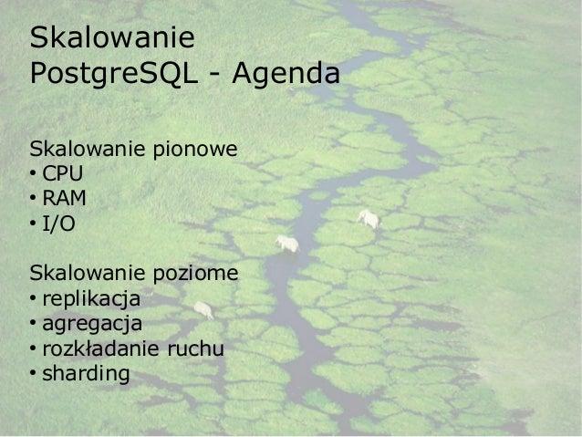 Skalowanie PostgreSQL @ DBConf.PL 2014 Slide 2