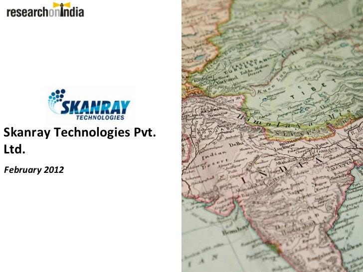 Skanray Technologies Pvt.Ltd.February 2012