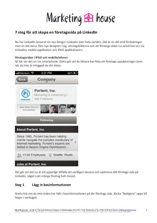 7 steg för att skapa en företagssida på LinkedIn  Nu har LinkedIn lanserat sin nya design...