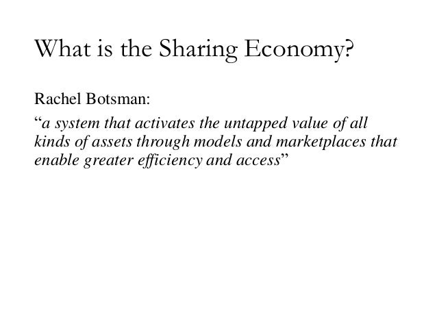 The Sharing Economy: Embracing Change with Caution Slide 2