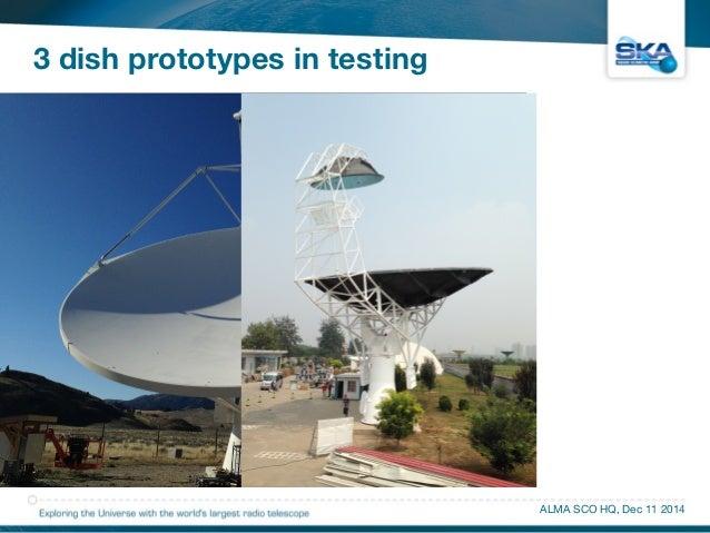 3 dish prototypes in testing  ALMA SCO HQ, Dec 11 2014