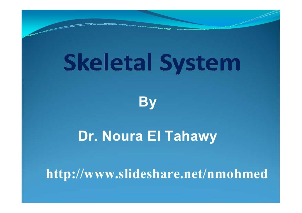 By      Dr. Noura El Tahawy  http://www.slideshare.net/nmohmed