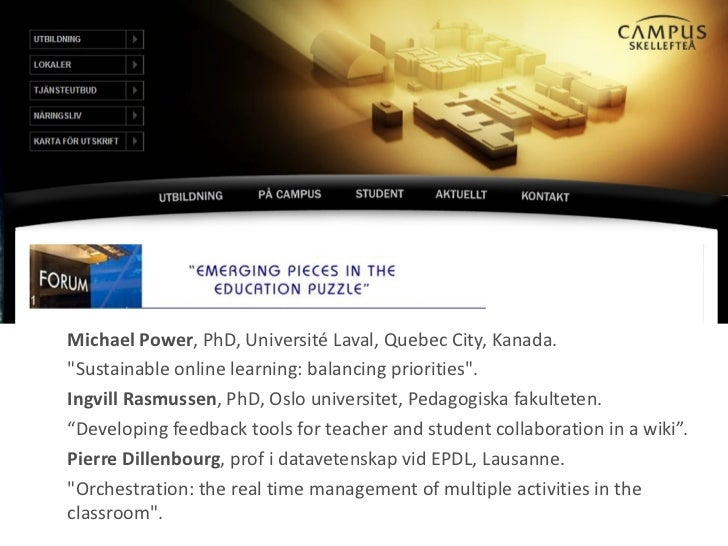 "Michael Power , PhD, Université Laval, Quebec City, Kanada. ""Sustainable online learning: balancing priorities""...."