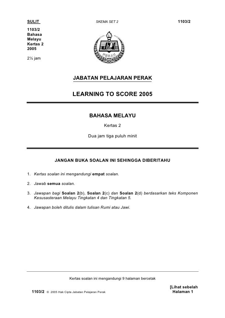 SULIT                                       SKEMA SET 2                         1103/2 1103/2 Bahasa Melayu Kertas 2 2005 ...