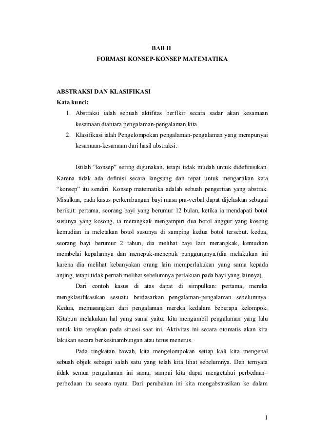 BAB II FORMASI KONSEP-KONSEP MATEMATIKA  ABSTRAKSI DAN KLASIFIKASI Kata kunci: 1. Abstraksi ialah sebuah aktifitas berflki...