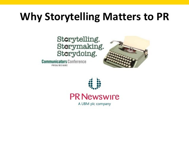 Why Storytelling Matters to PR