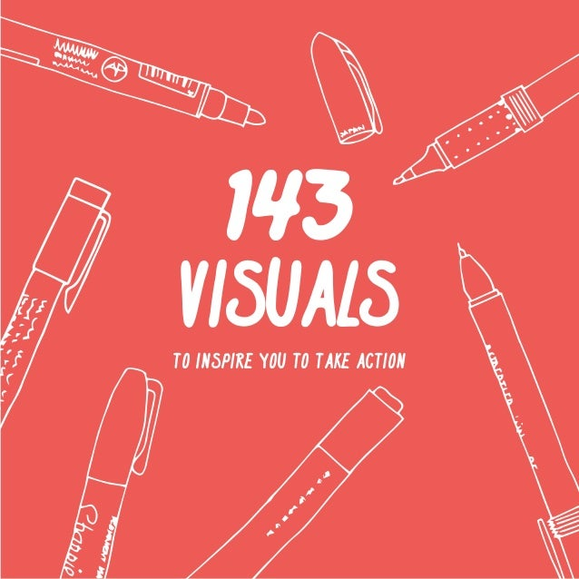 1  143  VISUALS  TO INSPIRE YOU TO TAKE ACTION