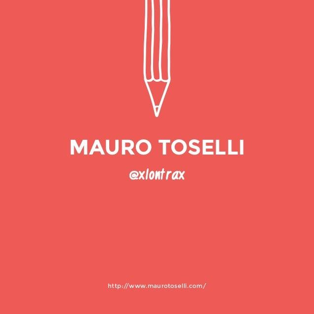 http://www.maurotoselli.com/  @xlontrax  MAURO TOSELLI