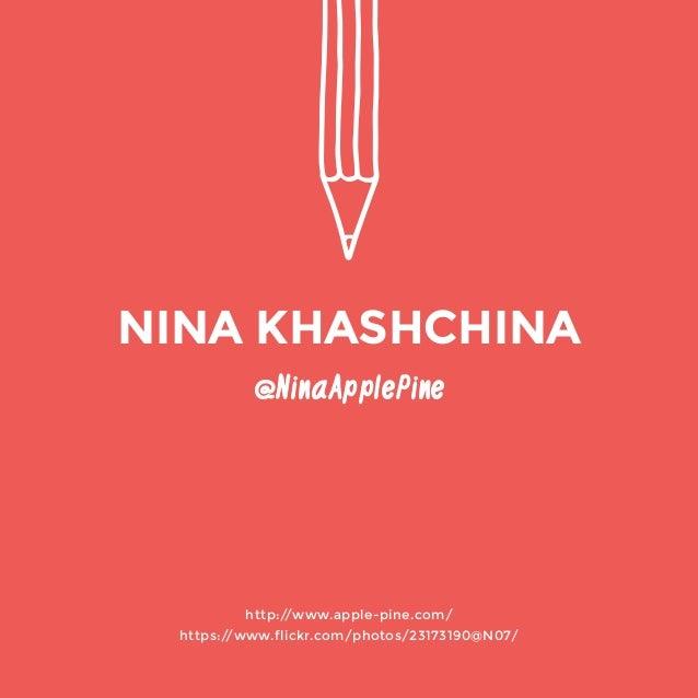 @NinaApplePine  http://www.apple-pine.com/  https://www.flickr.com/photos/23173190@N07/  NINA KHASHCHINA