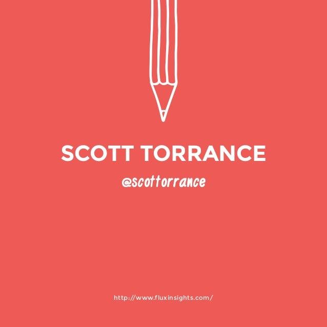 @scottorrance  http://www.fluxinsights.com/  SCOTT TORRANCE
