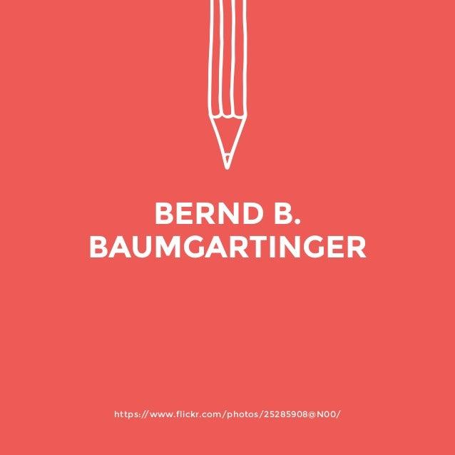 https://www.flickr.com/photos/25285908@N00/  BERND B.  BAUMGARTINGER
