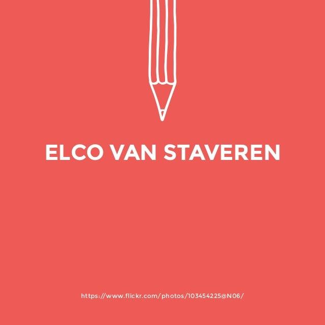 https://www.flickr.com/photos/103454225@N06/  ELCO VAN STAVEREN
