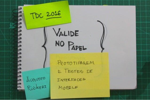 Valide no Papel: Prototipagem e testes de interfaces mobile