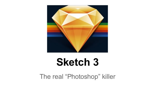 "Sketch 3  The real ""Photoshop"" killer"