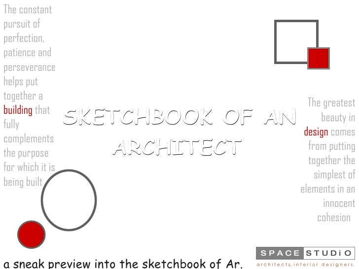 SKETCHBOOK OF AN ARCHITECT   a sneak preview into the sketchbook of Ar. Shashi, Chief Architect , The constant pursuit of ...