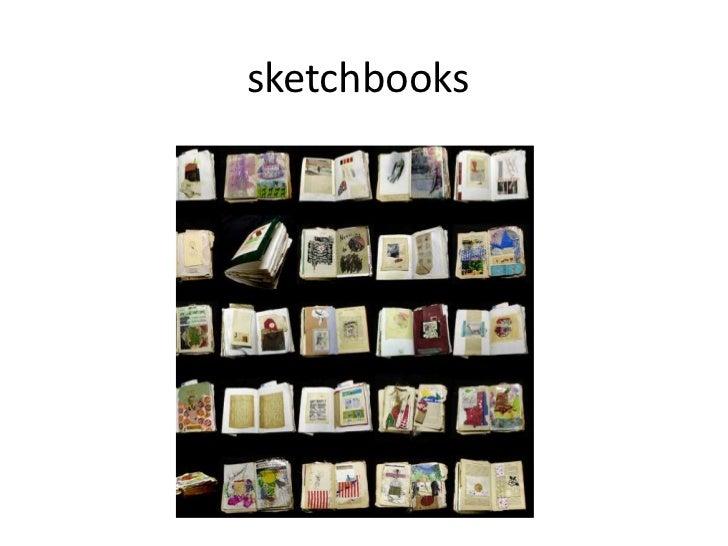 sketchbooks<br />