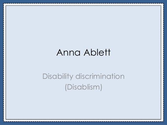 Anna Ablett Disability discrimination (Disablism)