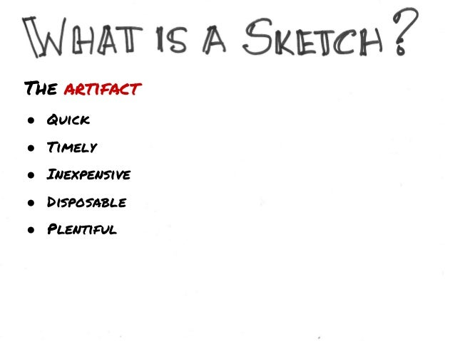 The Drawing ● Clear vocabulary ● Distinct Gesture ● Minimal Detail ● Appropriate degree of refinement ● Suggest and explor...