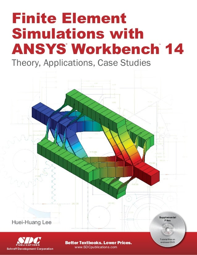 Finite Element Simulation with Ansys Workbench 14