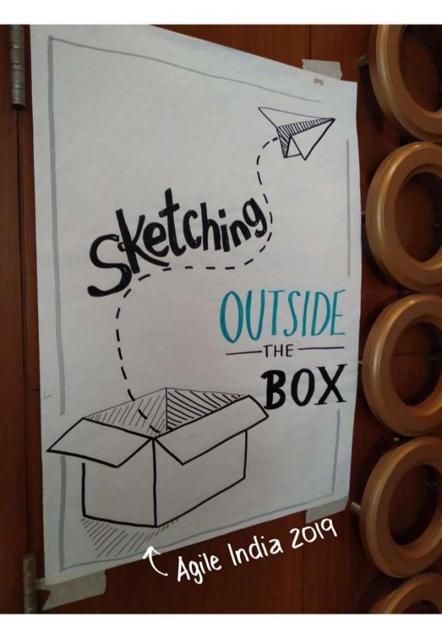 Sketching Outside the Box - Agile India 2019