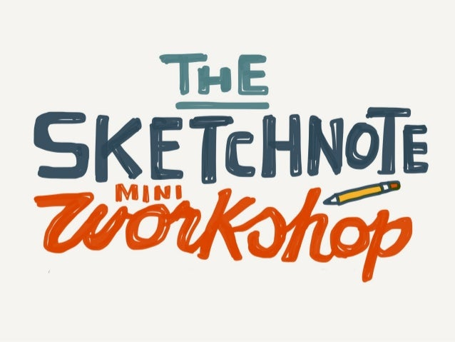 The Sketchnote Mini-Workshop