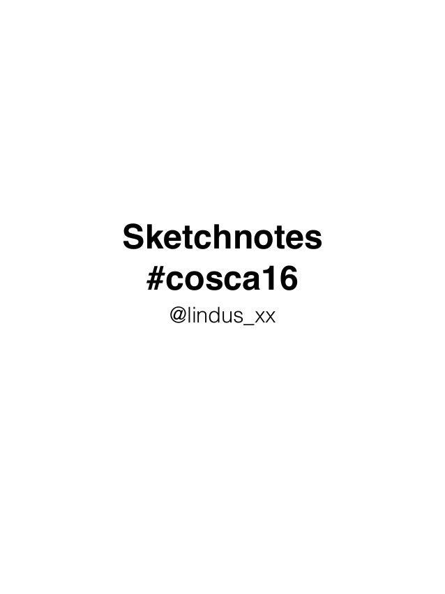 Sketchnotes #cosca16 @lindus_xx