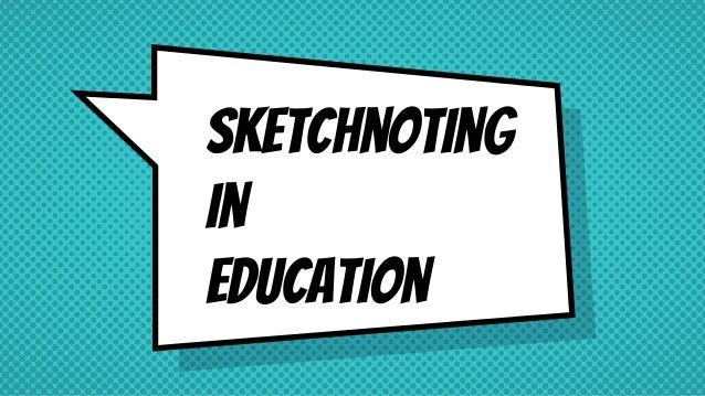 Sketchnoting in Education
