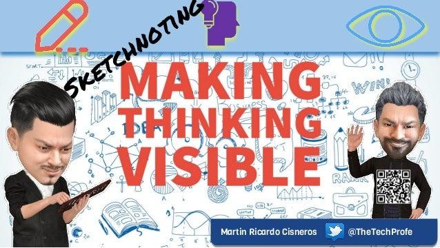 Martin Ricardo Cisneros @TheTechProfe Sketchnoting